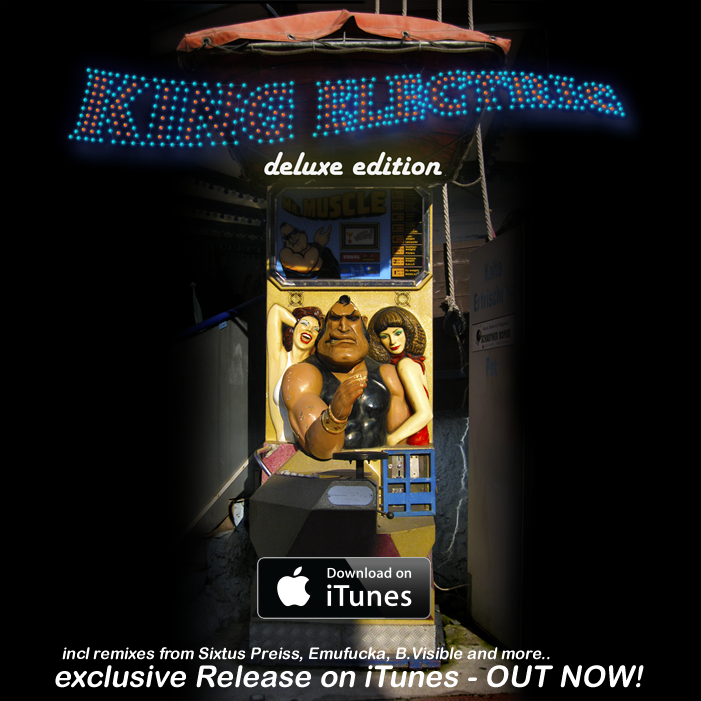 King Electric Deluxe Version release on ITunes!